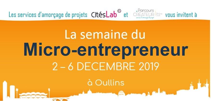 La semaine du micro-entrepreneur du 2 au 6 décembre 2019